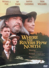 Where the Rivers Flow North: Special screening honors Howard F. Mosher @ Next Stage | Putney | Vermont | United States