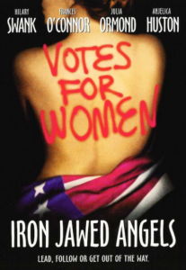 Dinner & A Movie: Iron Jawed Angels (2004) @ Next Stage | Putney | Vermont | United States