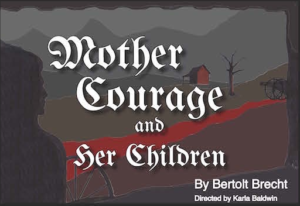 Apron Theater Co. -  Mother Courage & her Children @ Next Stage | Putney | Vermont | United States