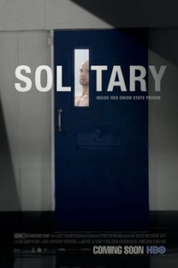 Solitary (2016) - [framed] Documentary film series @ Next Stage | Putney | Vermont | United States
