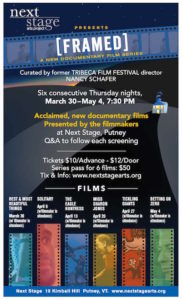 [framed] Documentary Film Series Pass @ Next Stage | Putney | Vermont | United States