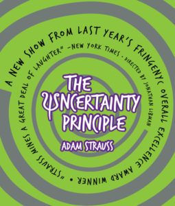 Adam Strauss returns:  The Uncertainty Principle @ Next Stage | Putney | Vermont | United States